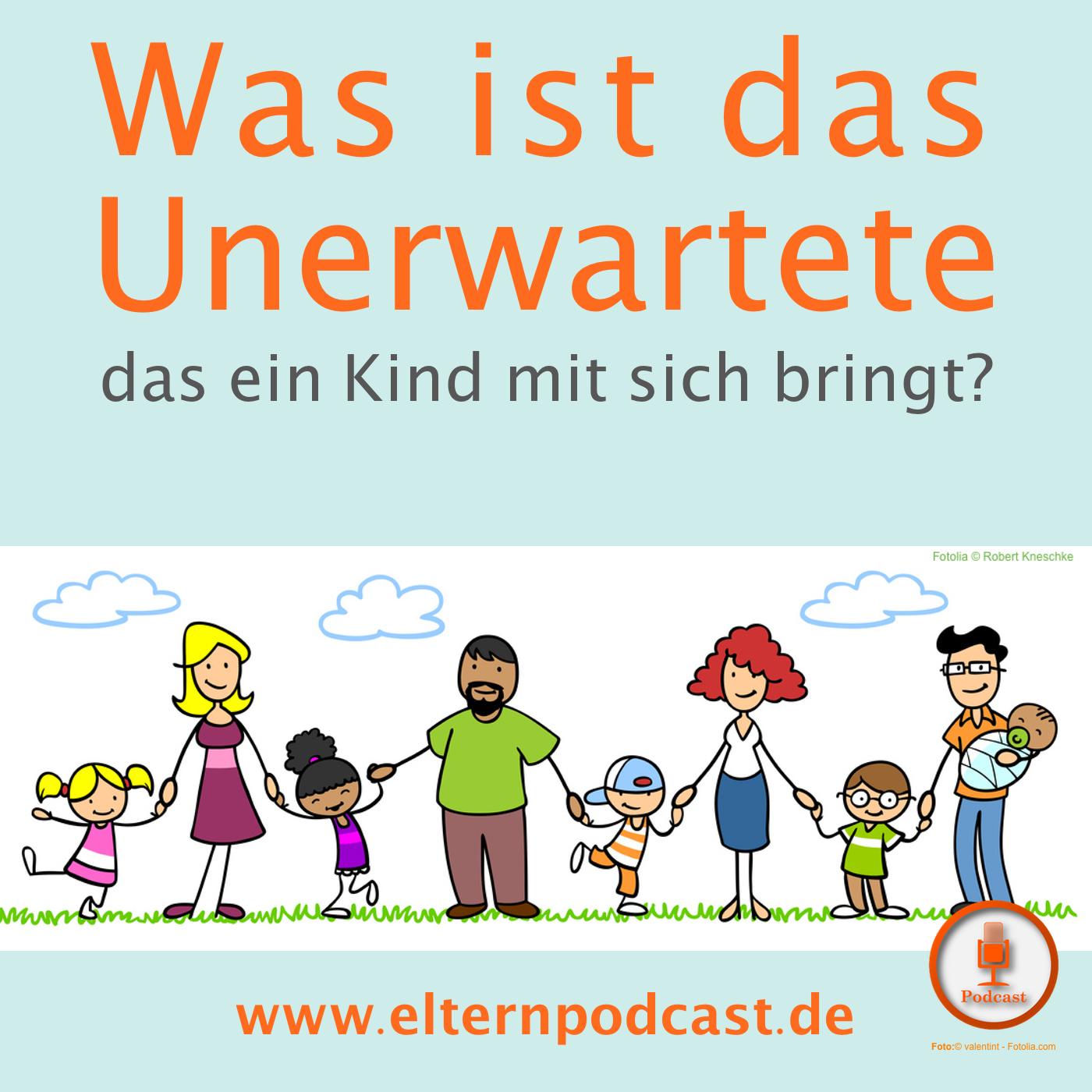 Elternpodcast | Was ist das Unerwartete, das ein Kind mit sich bringt?